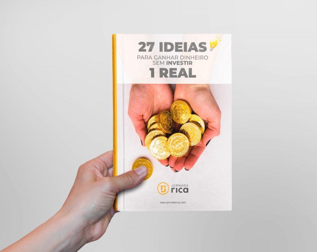 27 ideias para ganhar dinheiro